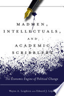 Madmen  Intellectuals  and Academic Scribblers