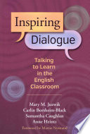 Inspiring Dialogue  Talking to Learn in the English Classroom