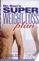 Dr  Dan s Super Weight Loss Plan