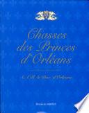 Chasses des princes d'Orléans