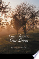 Our Times  Our Lives
