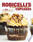 Robicelli s  A Love Story  with Cupcakes