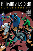 Batman & Robin Adventures The City But They Have To Get