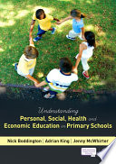 Understanding Personal  Social  Health and Economic Education in Primary Schools