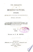 Magazine of Horticulture  Botany  and All Useful Discoveries and Improvements in Rural Affairs
