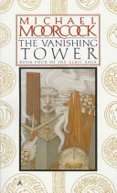 The Vanishing Tower by Michael Moorcock