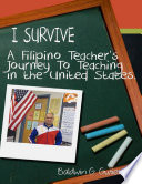 I Survive  A Filipino Teacher s Journey to Teaching In the United States