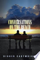 download ebook conversations on the bench: life lessons from the wisest man i ever knew pdf epub