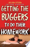 Getting The Buggers To Do Their Homework 2nd Edition book