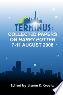 Terminus  Collected Papers on Harry Potter  7 11 August 2008