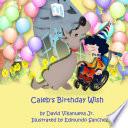 Caleb s Birthday Wish
