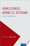 Homelessness Among US Veterans  Epidemiology Of Homelessness Among Veterans