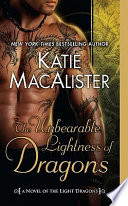 The Unbearable Lightness of Dragons