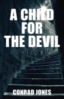 A Child for the Devil Jones Investigates The Link Between The Order Of