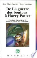 De La guerre des boutons    Harry Potter