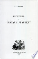 L  esth  tique de Gustave Flaubert