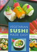 Vegetarian Sushi Made Easy
