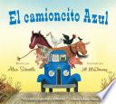 El Camioncito Azul Little Blue Truck Spanish Edition