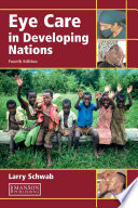 Eye Care in Developing Nations  Fourth Edition