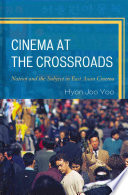 Cinema at the Crossroads