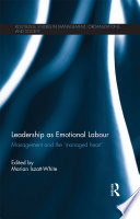 Leadership As Emotional Labour