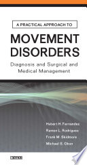 A Practical Approach To Movement Disorders book
