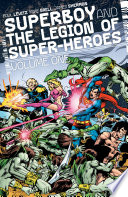 Superboy and the Legion of Super Heroes Vol  1