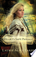 Heart s Safe Passage  The Midwives Book  2