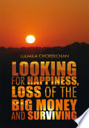 download ebook looking for happiness, loss of the big money and surviving pdf epub