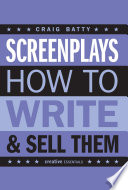 Screenplays   how to write   sell them