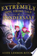 Extremely Epic Viking Tale of Yondersaay
