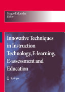 Innovative Techniques in Instruction Technology, E-learning, E-assessment and Education