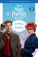 Mary Poppins Returns: Everything Is Possible - Leveled Reader Film Mary Poppins Returns Illustrated With Film