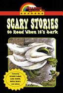 Reading Rainbow Readers  Scary Stories to Read When It s Dark