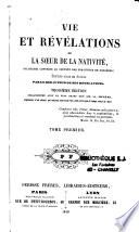 Vie et r  v  lations de la Soeur de la Nativit    religieuse converse au couvent des Urbanistes de Foug  res