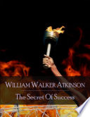 download ebook the secret of success: the secret edition - open your heart to the real power and magic of living faith and let the heaven be in you, go deep inside yourself and back, feel the crazy and divine love and live for your dreams pdf epub