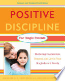 Positive Discipline For Single Parents Revised And Updated 2nd Edition