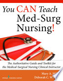You CAN Teach Med-Surg Nursing!