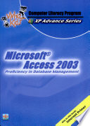 Whizkids Xp Advance Series Iii Ms Access 2003 05 Ed Proficiency In Database Mgt  book
