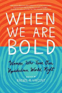 When We Are Bold