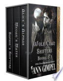 Wolf Clan Shifters Books 1 3