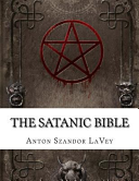 The Satanic Bible : la vey began the road to...