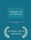 Ebook Legends of Le Detroit - Scholar's Choice Edition Epub James 1823-1890 Campbell,Marie Caroline Watson Hamlin Apps Read Mobile