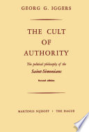 The Cult of Authority The Saint Simonian Movement As Well