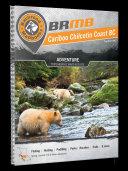 Cariboo Chilcotin Coast BC Backroad Mapbook Book