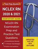 Nclexn Rn 2020 And 2021 Exam Study Guide