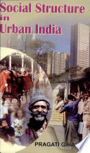 Social Structure in Urban India