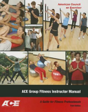 Ace Group Fitness Instructor Manual  A Guide for Fitness Professional