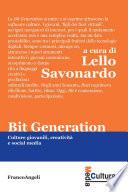 Bit generation  Culture giovanili  creativit   e social media