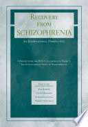 Recovery from Schizophrenia  An International Perspective